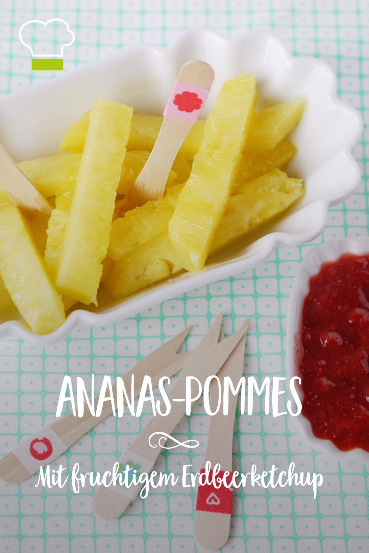 Pinterest Ananas-Pommes Erdbeerketchup