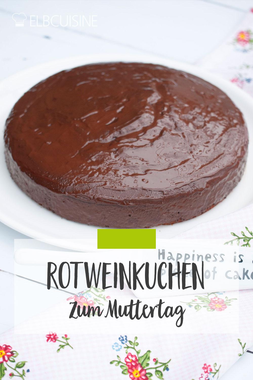 Rotweinkuchen Kuchen Schokolade pin Pinterest