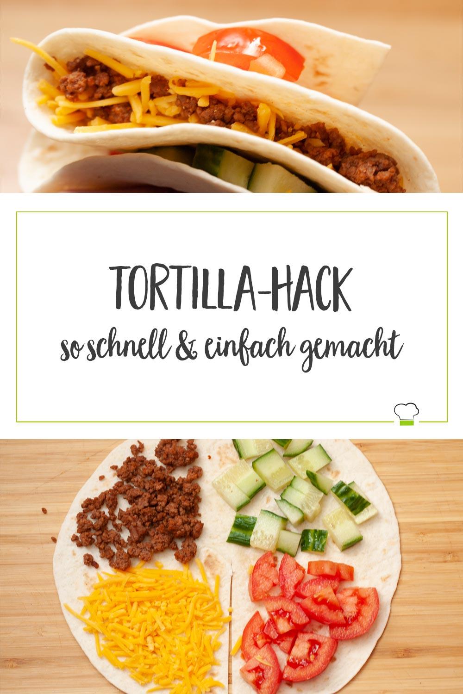 Tortilla Hack schnell und einfach